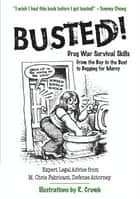 Busted! ebook by M. Chris Fabricant