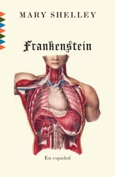 Frankenstein - En Español ebook by Mary Shelley