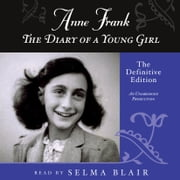 Anne Frank: The Diary of a Young Girl - The Definitive Edition audiobook by Anne Frank