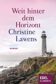 Weit hinter dem Horizont ebook by Christine Lawens