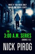 The 3:00 a.m. Series (Books 1-5) ebook by