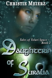 Daughters of Suralia ebook by Christie Meierz