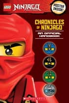 Chronicles of Ninjago: An Official Handbook (LEGO Ninjago) ebook by Tracey West