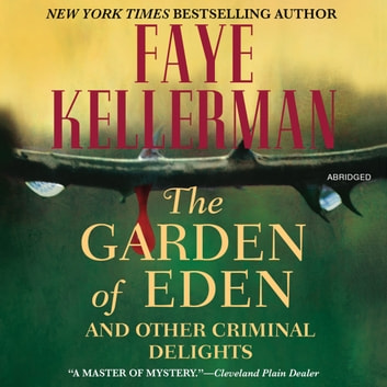 The Garden of Eden and Other Criminal Delights Audiobook by Faye ...