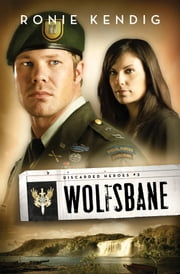 Wolfsbane ebook by Ronie Kendig