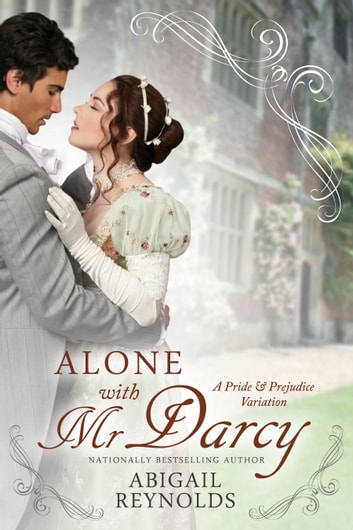 Alone with Mr  Darcy