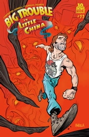 Big Trouble in Little China #11 ebook by Eric Powell,Brian Churilla