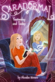 Yesterday and Today ebook by Phoebe Rivers