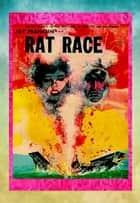 The Rat Race ebook by Jay Franklin