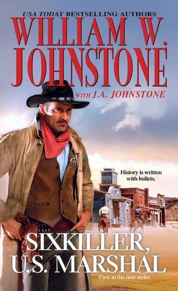 Sixkiller, U.S. Marshal ebook by William W. Johnstone,J.A. Johnstone