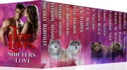 True Loves - Shifters in Love Collection ebook by V. Vaughn, Mandy Roth, Michelle. M. Pillow,...