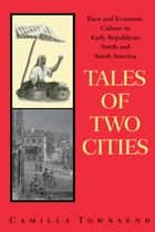 Tales of Two Cities ebook by Camilla Townsend