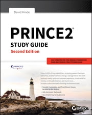 PRINCE2 Study Guide - 2017 Update ebook by David Hinde
