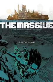 Massive Volume 2: The Subcontinental ebook by Brian Wood