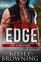 Striking Edge - The Kingstons 4 ebook by Kelsey Browning