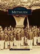 Methuen ebook by Methuen Historical Commission