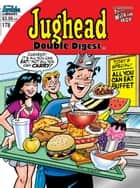 Jughead Double Digest #178 ebook by George Gladir, Tim Kennedy, Fernando Ruiz