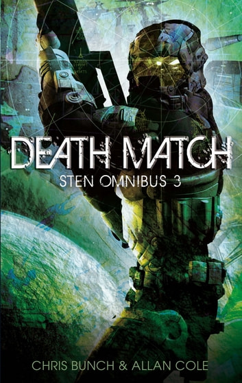 Death Match: Sten Omnibus 3 - Numbers 7 & 8 in series eBook by Chris Bunch,Allan Cole