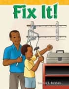 Fix It! ebook by Suzanne I. Barchers