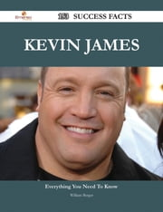 Kevin James 153 Success Facts - Everything you need to know about Kevin James ebook by William Berger