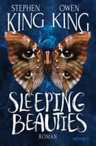 Sleeping Beauties ekitaplar by Stephen King, Owen King, Bernhard Kleinschmidt