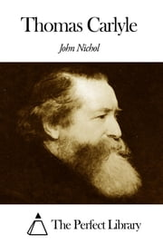 Thomas Carlyle ebook by John Nichol