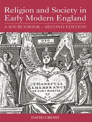 Religion and Society in Early Modern England - A Sourcebook ebook by David Cressy,Lori Anne Ferrell