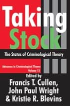 Taking Stock ebook by John Wright,Kristie Blevins,Francis T. Cullen