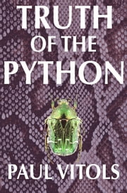 Truth of the Python ebook by Paul Vitols