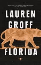Florida eBook by Lauren Groff