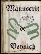Manuscrit de Voynich ebook by Wilfrid Voynich, Anonyme