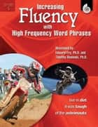 Increasing Fluency with High Frequency Word Phrases Grade 5 ebook by Edward Fry, Timothy Rasinski