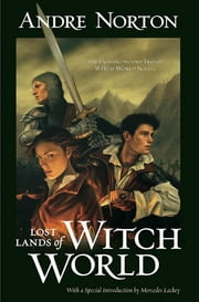 Lost Lands of Witch World ebook by Andre Norton