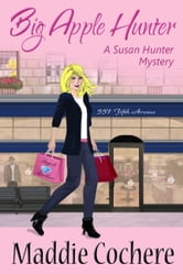 Big Apple Hunter ebook by Maddie Cochere