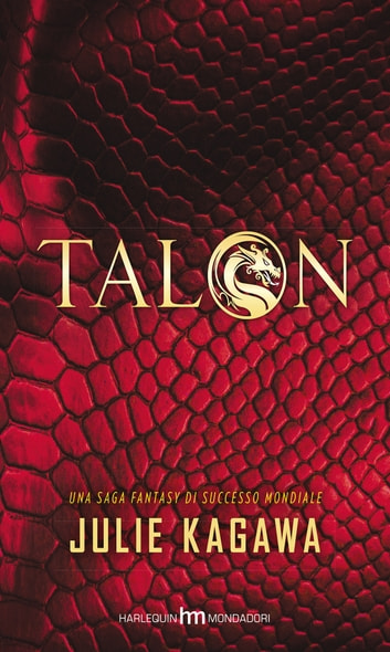 Talon (Versione italiana) eBook by Julie Kagawa