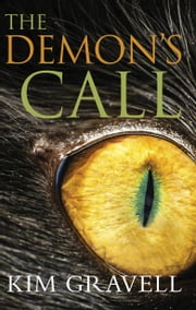 The Demon's Call ebook by Kim Gravell