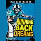 Running Back Dreams audiobook by Jake Maddox