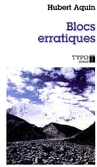 Blocs erratiques ebook by Hubert Aquin