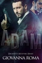 Adam Ebook di Giovanna Roma
