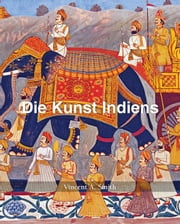 Die Kunst Indiens ebook by Vincent Arthur Smith