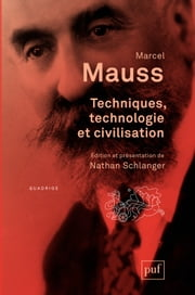 Techniques, technologie et civilisation ebook by Marcel Mauss