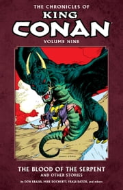 The Chronicles of King Conan Volume 9 ebook by Various