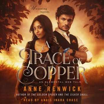 Trace of Copper, A - An Elemental Steampunk Tale audiobook by Anne Renwick