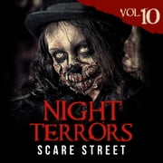 Night Terrors Vol. 10 - Short Horror Stories Anthology audiobook by Peter Cronsberry, Jackson Robinson, Barbara Herrera,...