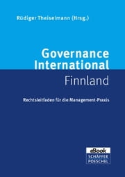Governance International Finnland - Rechtsleitfaden für die Management-Praxis ebook by Andreas Doepel,Riku Paanila,Rüdiger Theiselmann