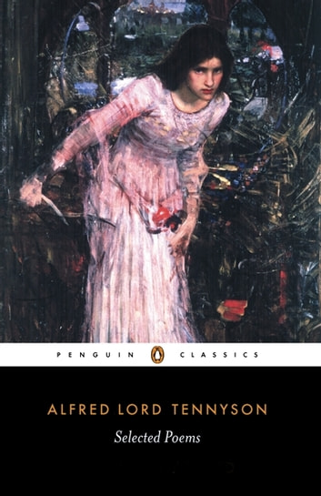 Selected Poems ebook by Alfred Lord Tennyson