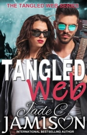 Tangled Web - Tangled Web 1 ebook by Jade C. Jamison