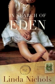 In Search of Eden (The Second Chances Collection Book #2) ebook by Linda Nichols