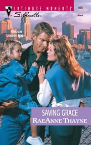 Saving Grace ebook by RaeAnne Thayne