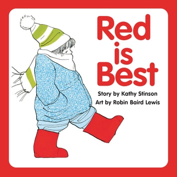 Red is Best ebook by Kathy Stinson